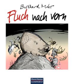 Fluch nach vorn von Mohr,  Burkhard