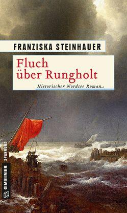 Fluch über Rungholt von Steinhauer,  Franziska