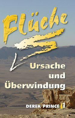 Flüche – Ursache und Überwindung von Kronbichler,  Martin, Prince,  Derek, Schatton,  Thomas