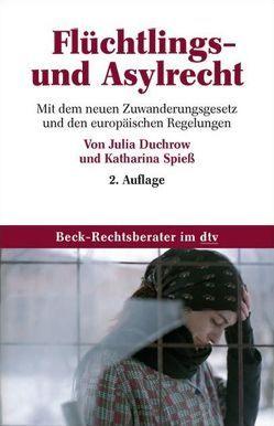 Flüchltlings- und Asylrecht von Duchrow,  Julia, Spiess,  Katharina