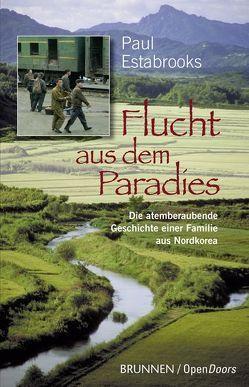 Flucht aus dem Paradies von Estabrooks,  Paul, Lux,  Friedemann