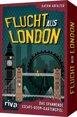 Flucht aus London von Abfalter,  Katrin