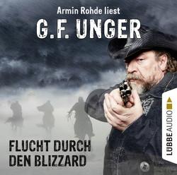 Flucht durch den Blizzard von Rohde,  Armin, Unger,  G. F.