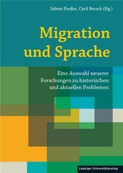 Flucht, Exil, Migration von Brosch,  Cyril, Fiedler,  Sabine