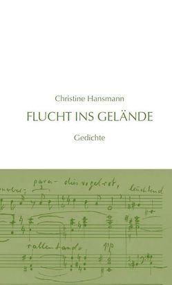 Flucht ins Gelände von Hansmann,  Christine