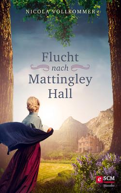 Flucht nach Mattingley Hall von Vollkommer,  Nicola