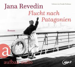Flucht nach Patagonien von Poolman,  Frauke, Revedin,  Jana