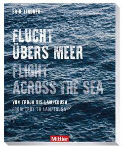 Flucht übers Meer von Lindner,  Erik