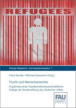 Flucht und Menschenrechte von Bendel,  Petra, Krennerich,  Michael