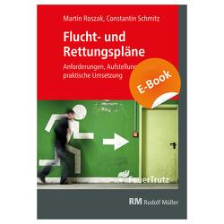 Flucht- und Rettungspläne – E-Book (PDF) von Roszak,  Martin, Schmitz,  Constantin