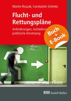 Flucht- und Rettungspläne – mit E-Book (PDF) von Roszak,  Martin, Schmitz,  Constantin