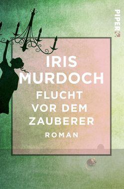 Flucht vor dem Zauberer von Murdoch,  Iris, Peterich,  Werner