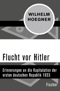 Flucht vor Hitler von Hoegner,  Wilhelm