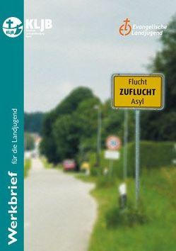 Flucht – Zuflucht – Asyl von Aigner,  Monika, Göcen,  Deniz, Wolf,  Patrick