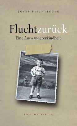 Flucht zurück von Feichtinger,  Josef