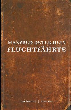 Fluchtfährte von Hein,  Manfred Peter