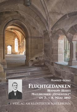 Fluchtgedanken von Gessat,  Manfred