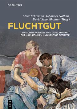 Fluchtgut von Fehlmann,  Marc, Nathan,  Johannes, Schmidhauser,  David