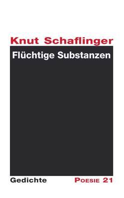 Flüchtige Substanzen von Leitner,  Anton G., Schaflinger,  Knut