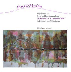 Fluchtlinien von Bader,  Kurt, Brieden,  Hubert, dilli,  Dillmann, Dortmund,  Mechthild, Faust,  Kerstin, Lietzmann,  Günter, Plake,  Bernd W.