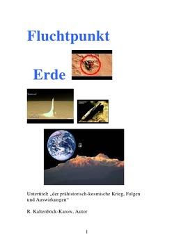 FLUCHTPUNKT ERDE von Kaltenböck-Karow,  Rainer