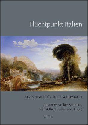 Fluchtpunkt Italien von Schmidt,  Johannes Volker, Schwarz,  Ralf-Olivier