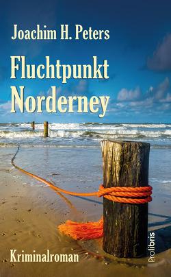 Fluchtpunkt Norderney von Peters,  Joachim H.