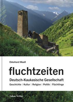 fluchtzeiten von Maaß,  Ekkehard