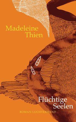 Flüchtige Seelen von Carstens,  Almuth, Thien,  Madeleine