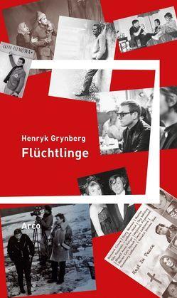 Flüchtlinge von Grynberg,  Henryk, Quinkenstein,  Lothar