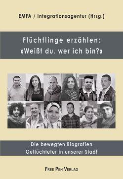 Flüchtlinge erzählen: »Weißt du, wer ich bin?« von Fischell,  J. Michael, Gappa,  Christoph, Sogos,  Giorgia