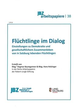 Flüchtlinge im Dialog von Baumgartner,  Dagmar, Holzinger,  Hans, Wally,  Stefan