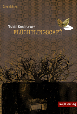 Flüchtlingscafé von Keshavarz,  Nahid