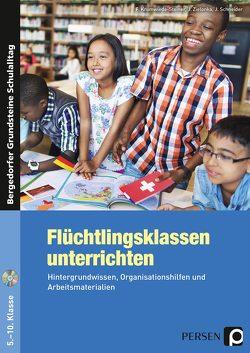Flüchtlingsklassen unterrichten – Sekundarstufe von Krumwiede-Steiner,  F., Schneider,  J., Zielonka,  J.