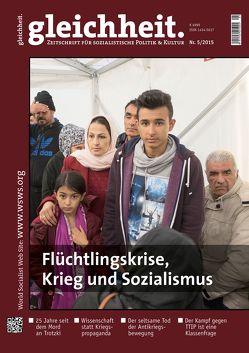 Flüchtlingskrise, Krieg und Sozialismus von Schwarz,  Peter
