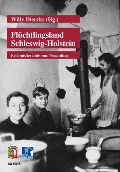 Flüchtlingsland Schleswig-Holstein von Diercks,  Willy