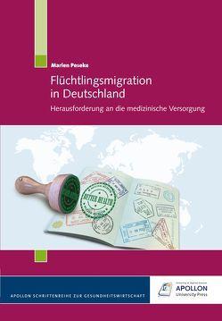Flüchtlingsmigration in Deutschland von Peseke,  Marlen