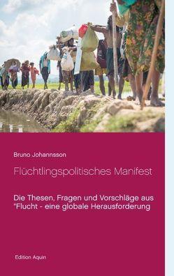 Flüchtlingspolitisches Manifest von Johannsson,  Bruno