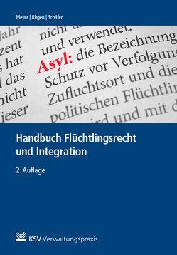 Handbuch Flüchtlingsrecht und Integration von Meyer,  Hubert, Ritgen,  Klaus, Schaefer,  Roland