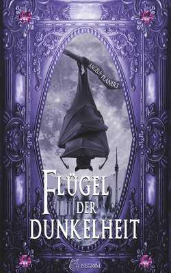 Flügel der Dunkelheit von Planert,  Angela