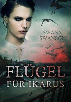 Flügel für Ikarus von Swanson,  Swany