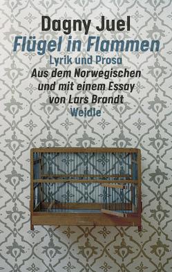 Flügel in Flammen von Brandt,  Lars, Juel,  Dagny