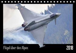 Flügel über den Alpen (Tischkalender 2019 DIN A5 quer) von Delhanidis,  Nick