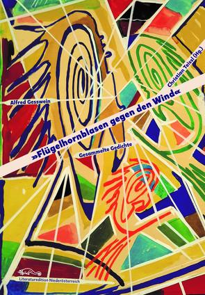 Flügelhornblasen gegen den Wind von Teissl,  Christian