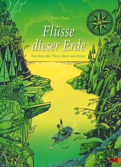 Flüsse dieser Erde von Erdmann,  Birgit, Goes,  Peter
