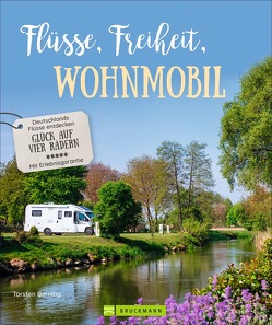 Flüsse, Freiheit, Wohnmobil von Berning,  Torsten