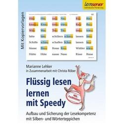 Flüssig lesen lernen mit Speedy von Lehker,  Marianne, Röber,  Christa, Schönweiss,  Friedrich