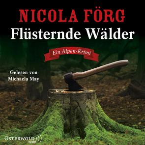 Flüsternde Wälder von Förg,  Nicola, May,  Michaela