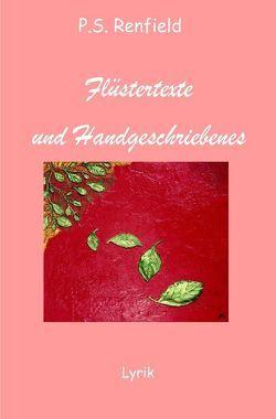 Flüstertexte und Handgeschriebenes von Renfield,  P.S.