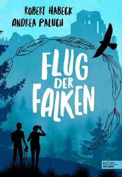 Flug der Falken von Habeck,  Robert, Paluch,  Andrea